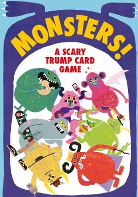 Monsters!: A Scary Trump Card Game by Rob Hodgson
