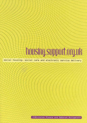 housing.support.org.uk: Housing, Social Care and Electronic Service Delivery by Nicholas Pleace