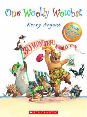 One Woolly Wombat 30th by Kerry Argent