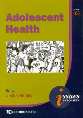 Adolescent Health by Justin Healey