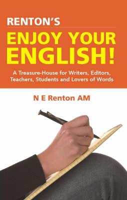 Renton's Enjoy Your English by N. E. Renton