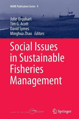 Social Issues in Sustainable Fisheries Management by Julie Urquhart