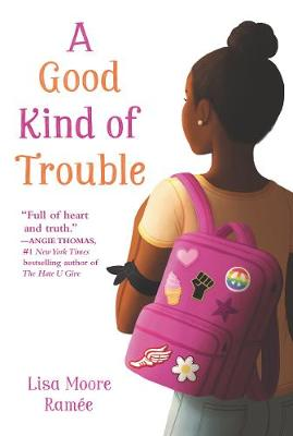 A Good Kind of Trouble by Lisa Moore Ramee