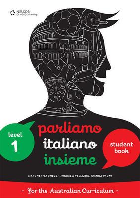 Parliamo Italiano Insieme 1 Student Book by Gianna Pagni