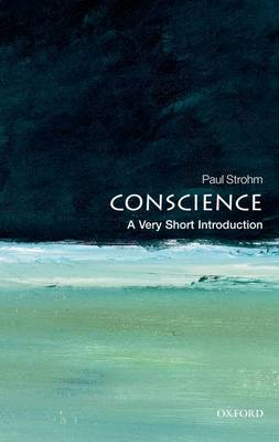 Conscience: A Very Short Introduction by Paul Strohm