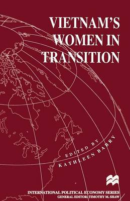 Vietnam's Women in Transition by Kathleen L. Barry