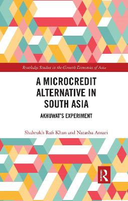 A A Microcredit Alternative in South Asia: Akhuwat's Experiment by Shahrukh Rafi Khan