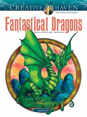 Creative Haven Fantastical Dragons Coloring Book by Aaron Pocock