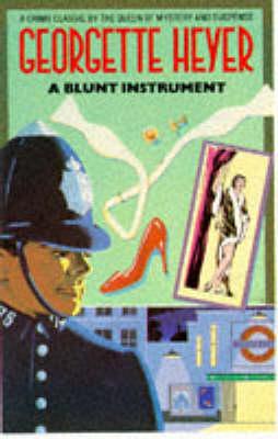 A A Blunt Instrument by Georgette Heyer