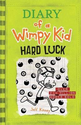 Hard Luck: Diary of a Wimpy Kid (BK8) by Jeff Kinney