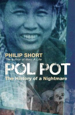 Pol Pot by Philip Short