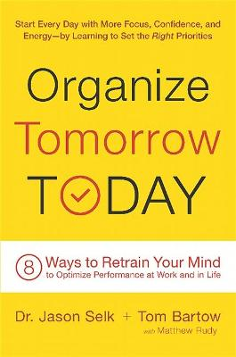 Organize Tomorrow Today by Jason Selk