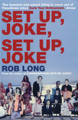 Set Up, Joke, Set Up, Joke by Rob Long