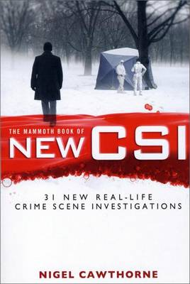 The Mammoth Book of New CSI by Nigel Cawthorne