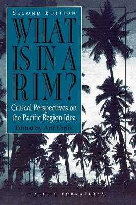 What is in a Rim? by Arif Dirlik