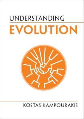 Understanding Evolution by Kostas Kampourakis