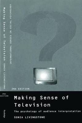 Making Sense of Television by Sonia Livingstone