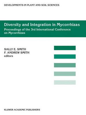 Diversity and Integration in Mycorrhizas by Sally E. Smith
