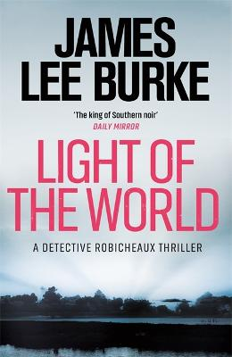 Light of the World by James Lee Burke