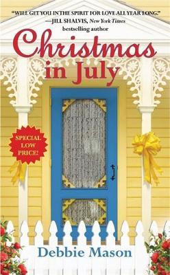 Christmas in July by Debbie Mason