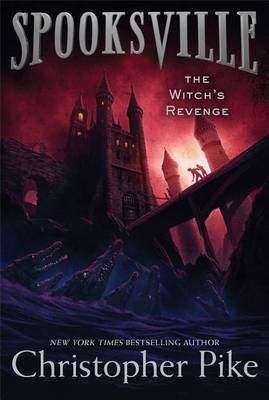 Spooksville: The Witch's Revenge by Christopher Pike