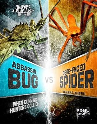 Assassin Bug vs. Ogre-Faced Spider by Alicia Z Klepeis