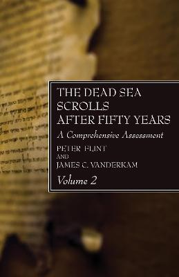 The Dead Sea Scrolls After Fifty Years, Volume 2 book