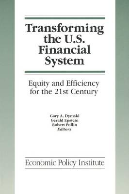Transforming the U.S. Financial System book