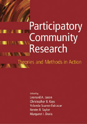 Participatory Community Research by Leonard A. Jason