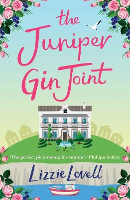 The Juniper Gin Joint by Lizzie Lovell