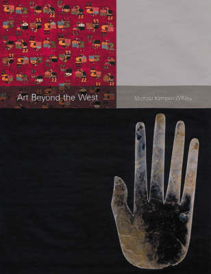 Art Beyond the West by Mich Kampen O'Riley