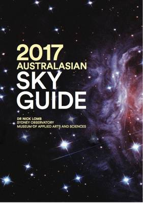 2017 Australasian Sky Guide by Nick Lomb