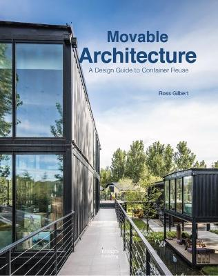 Movable Architecture by Ross Gilbert