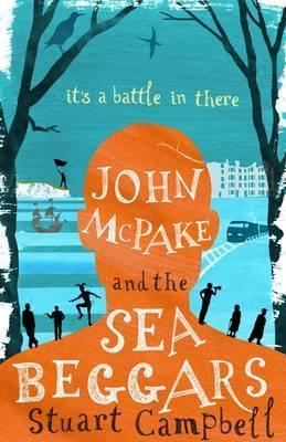 John McPake and the Sea Beggars by Stuart Campbell