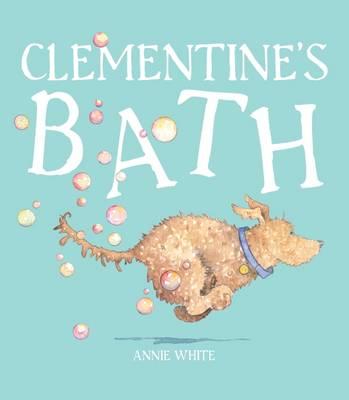 Clementine's Bath by White,Annie