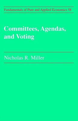 Committees, Agendas and Voting by Nicholas R. Miller