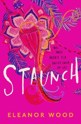 Staunch by Eleanor Wood