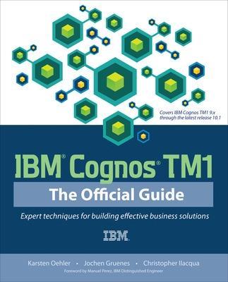 IBM Cognos TM1 The Official Guide by Karsten Oehler