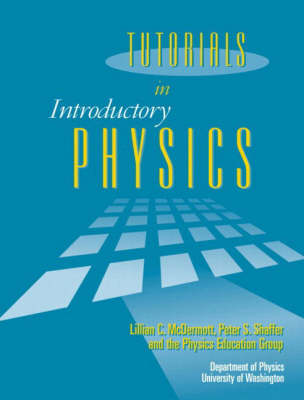Tutorials In Introductory Physics and Homework Package by Lillian C. McDermott