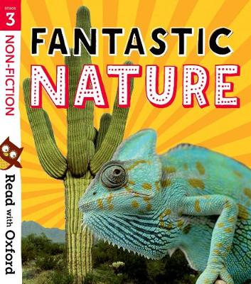 Read with Oxford: Stage 3: Non-fiction: Fantastic Nature by Nikki Gamble