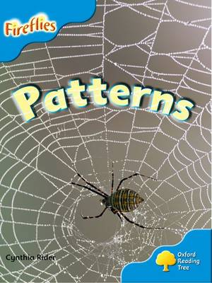 Oxford Reading Tree: Level 3: More Fireflies A: Patterns by Ms Cynthia Rider