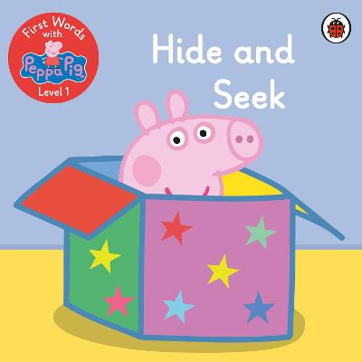 First Words with Peppa Level 1 - Hide and Seek book