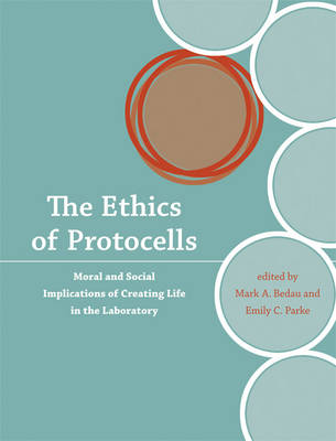 The Ethics of Protocells by Mark A. Bedau