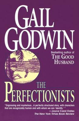 The Perfectionists by Gail Godwin