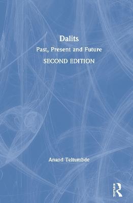 Dalits: Past, Present and Future book