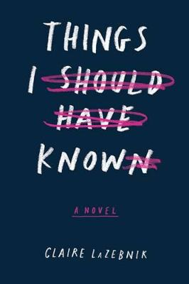Things I Should Have Known book