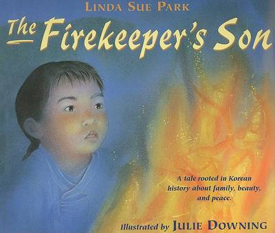 The Firekeeper's Son by Julie Downing