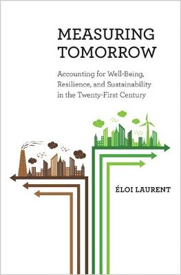 Measuring Tomorrow by Eloi Laurent