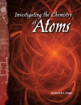 Investigating the Chemistry of Atoms book