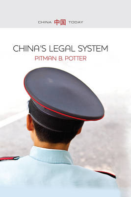 China's Legal System by Pitman Potter